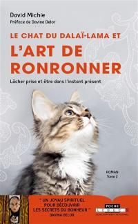 Le chat du dalaï-lama. Volume 2, Le chat du dalaï-lama et l'art de ronronner