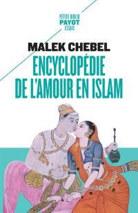 Encyclopédie de l'amour en islam