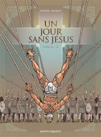 Un jour sans Jésus. Volume 3,