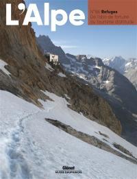Alpe (L'). n° 88, Refuges