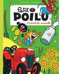 Petit Poilu, Kramik la canaille