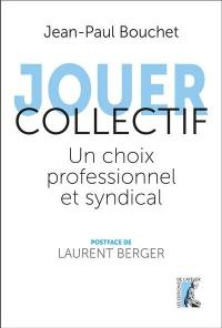 Jouer collectif