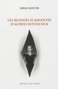 Les blondes flashantes d'Alfred Hitchcock