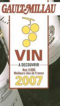 Guide des vins Gault-Millau 2007