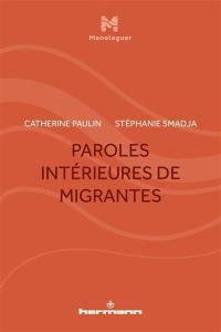 Paroles intérieures de migrantes