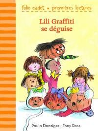 Lili Graffiti, Lili Graffiti se déguise