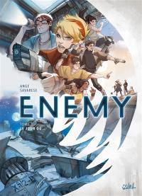 Enemy. Volume 1, Le jour où...