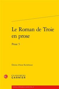 Le Roman de Troie en prose