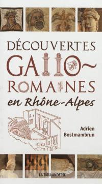 Découvertes gallo-romaines en Rhône-Alpes