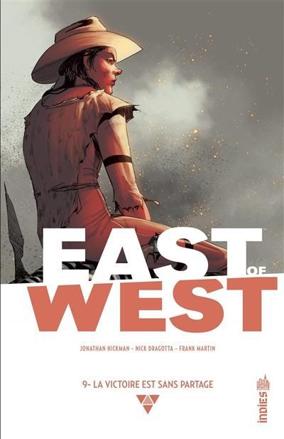 East of West. Volume 9, La victoire est sans partage