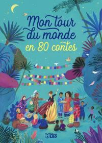Mon tour du monde en 80 contes