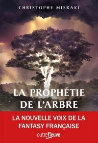 La trilogie de Pandaemon. Volume 1, La prophétie de l'arbre