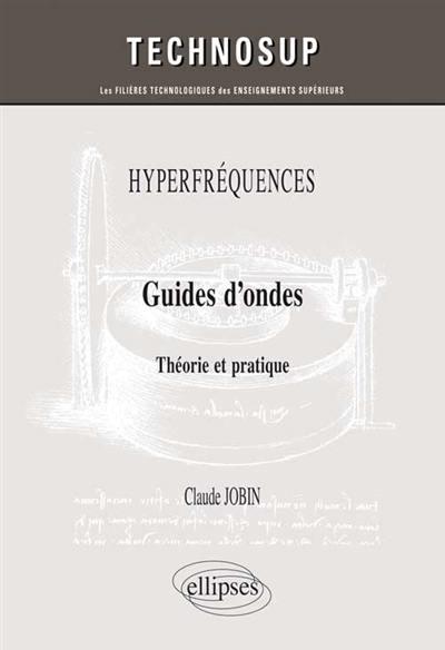 Hyperfréquences, guides d'ondes