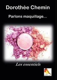 Parlons maquillage...