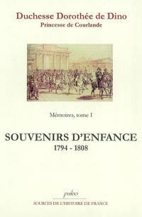 Mémoires. Volume 1, Souvenirs d'enfance et de jeunesse