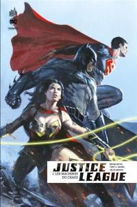 Justice league rebirth. Vol. 1. Les machines du chaos