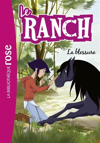 Le ranch. Volume 32, La blessure