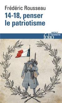 14-18, penser le patriotisme