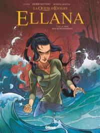 La quête d'Ewilan, Ellana. Volume 2, La voie des Marchombres