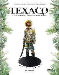 Texaco : seul face au géant américain pétrolier