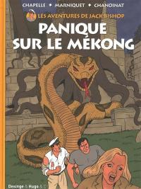 Les aventures de Jack Bishop. Volume 2, Panique sur le Mékong