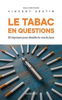 Le tabac en questions