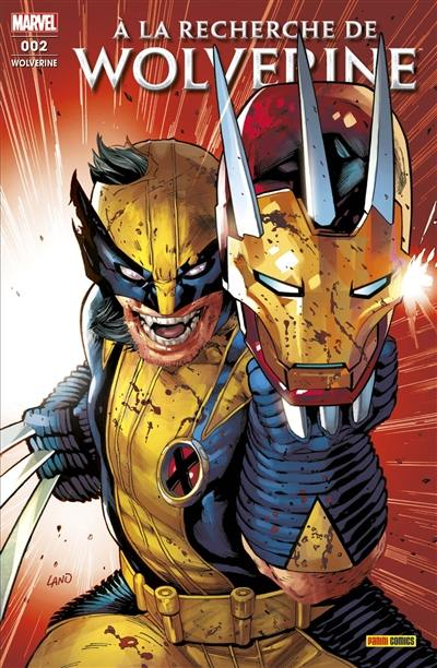 Wolverine. n° 2, A la recherche de Wolverine