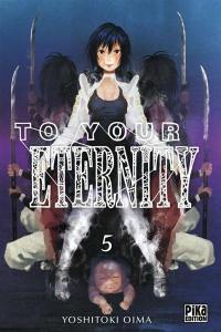 To your eternity. Volume 5,