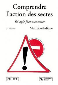 Comprendre l'action des sectes