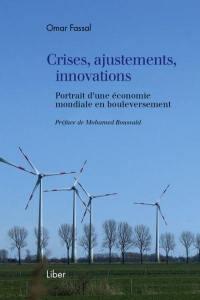 Crises, ajustements, innovations