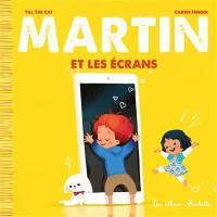 Martin. Volume 1, Martin et les écrans