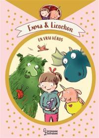 Emma & Licornou, Un héros dans l'âme