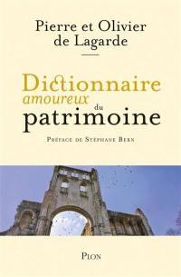 Dictionnaire amoureux du patrimoine