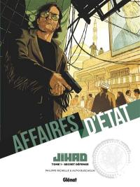 Affaires d'Etat, Jihad. Volume 1, Secret défense