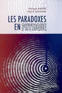 Les paradoxes en physique