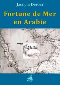 Fortune de mer en Arabie
