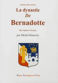 La dynastie de Bernadotte