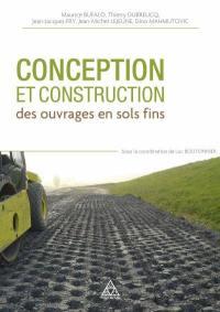 Conception et construction des ouvrages en sols fins