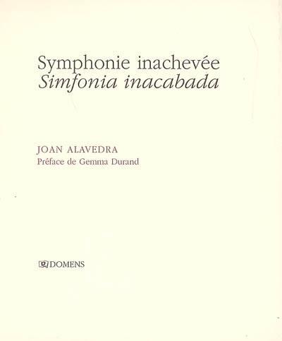 Symphonie inachevée = Simfonia inacabada