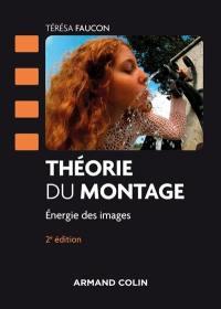 Théorie du montage : énergie des images