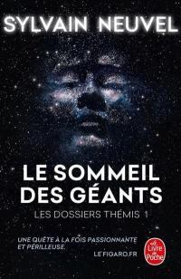 Les dossiers Thémis. Volume 1, Le sommeil des géants