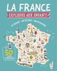 La France expliquée aux enfants : ses régions, son histoire, son patrimoine