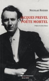 Jacques Prevel, poète mortel