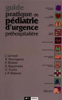 Guide pratique de pédiatrie d'urgence préhospitalière