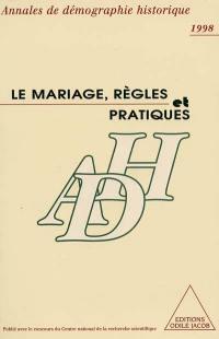 Annales de démographie historique, Le mariage, règles et pratiques
