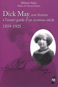 Dick May, une femme à l'avant-garde d'un nouveau siècle
