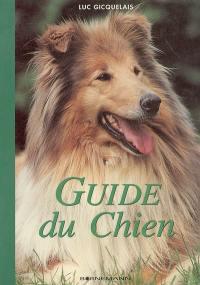 Guide du chien à l'usage de son maître
