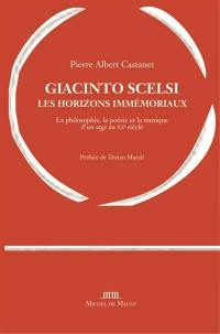 Giacinto Scelsi, les horizons immémoriaux