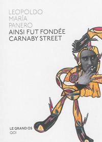 Ainsi fut fondée Carnaby street