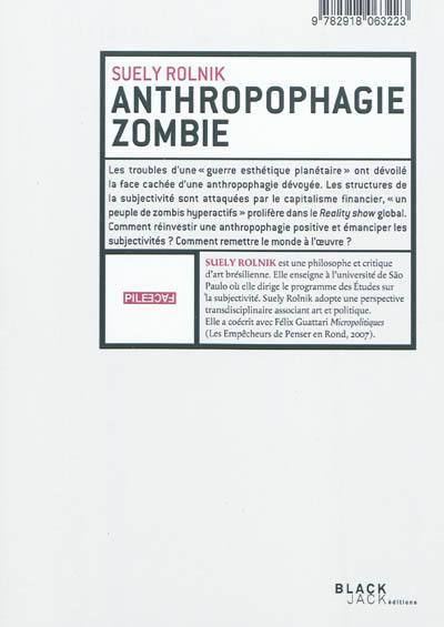 Manifeste anthropophage. Anthropophagie zombie